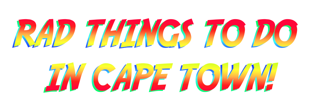 Rad Things To Do In Cape Town